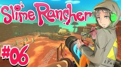 Slime Rancher ITA - Gameplay #06 : FINALMENTE IL JETPACK!!!
