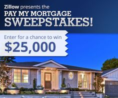 Tired of getting so many bills? Enter Zillow's Pay My Mortgage Sweepstakes for a chance to win $25,000 to pay your mortgage! http://zlw.re/6038ZzpO