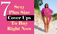 #PlusModelMag 7 Sexy Plus Size Cover Ups To Buy Right Now @PlusModelMag