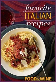 FREE Food and Wine Favorite Italian Recipes Download  tag: coupons, extreme couponing