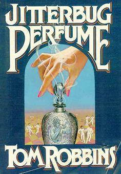 tom robbins | ... People Book Club: Jitterbug Perfume by Tom Robbins | Free People Blog
