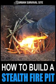 Build a Stealth Fire Pit That Won't Draw Unwanted Attention While you can't stop the smell, smoke, and light of an open fire completely, it's possible to minimize it by digging a Dakota fire hole. Survival Life Hacks, Survival Food, Camping Survival, Outdoor Survival, Survival Prepping, Emergency Preparedness, Survival Skills, Survival Quotes, Zombies Survival