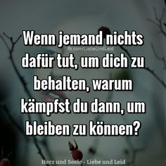 Wenn jemand nichts dafür tut… - - You are in the right place about Quotes de amigas Here we offer you the most beautiful pictures about the cute Quotes you Cute Quotes, Sad Quotes, Bible Quotes, Famous Love Quotes, German Quotes, Truth Of Life, Psychology Facts, True Words, Cool Words