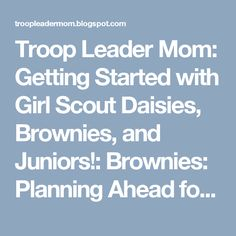 Troop Leader Mom: Getting Started with Girl Scout Daisies, Brownies, and Juniors!: Brownies: Planning Ahead for Fall -- Parent Handout and Uniform Info