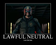 Lawful Neutral Judge Dredd by 4thehorde.deviantart.com on @DeviantArt