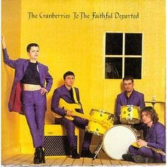 The Cranberries To The Faithful Departed