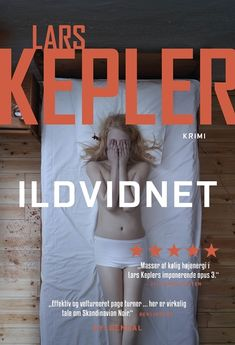 Buy Ildvidnet by Jesper Klint Kistorp, Lars Kepler and Read this Book on Kobo's Free Apps. Discover Kobo's Vast Collection of Ebooks and Audiobooks Today - Over 4 Million Titles!