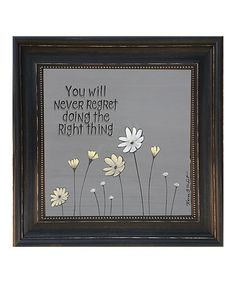Another great find on #zulily! 'You Will Never Regret' Framed Wall Art by Karen's Art & Frame #zulilyfinds