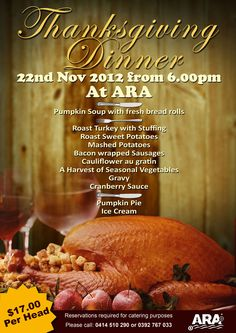 ARA will be having a Thanksgiving dinner on Thursday 22nd November 2012.