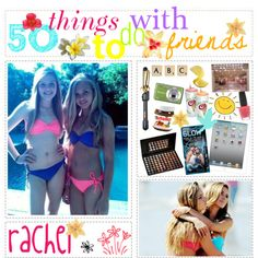 5O THiNGS TO DO WiTH FRiENDS ♥ - Polyvore