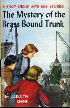 Nancy Drew - Mystery of the Brass Bound Trunk - my first Nancy Drew book