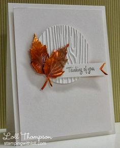 handmade card from Stamping with Loll: Copper Leaves . die cut circle with woodgrain texture . leaves embossed in copper . Fall Cards, Holiday Cards, Christmas Cards, Christmas Greetings, Christmas Tree, Making Greeting Cards, Greeting Cards Handmade, Vintage Greeting Cards, Vintage Postcards