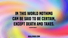 Death and taxes quote - Wallpago | Quotes Wallpapers