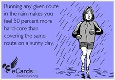 haha! so true! running in the rain is the best. also, running in the extreme heat these past few days makes me feel like a badass... until I realize it's really really hot out and a bad idea, by then it's too late to turn back. lol.
