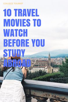 10 Movies to Watch Before You Study Abroad // follow us @motivation2study for daily inspiration