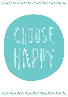 Choose Happy Wall Print by stephanieannedesign on Etsy, $8.00