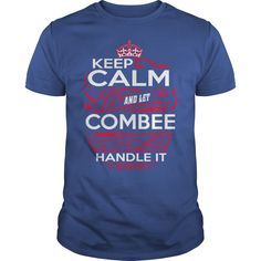 Keep Calm And Let COMBEE Handle It - COMBEE Tee Shirt, COMBEE shirt, COMBEE Hoodie, COMBEE Family, COMBEE Tee, COMBEE Name, COMBEE kid, COMBEE Sweatshirt, COMBEE lifestyle, COMBEE names #gift #ideas #Popular #Everything #Videos #Shop #Animals #pets #Architecture #Art #Cars #motorcycles #Celebrities #DIY #crafts #Design #Education #Entertainment #Food #drink #Gardening #Geek #Hair #beauty #Health #fitness #History #Holidays #events #Home decor #Humor #Illustrations #posters #Kids #parenting…