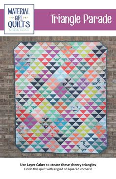 "This striking quilt uses pre-cut Layer Cakes (10"" squares) to create a beautifully scrappy look without having to pull from your scraps! And..."