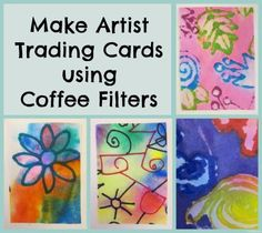 Make Artist Trading Cards Using Coffee Filters