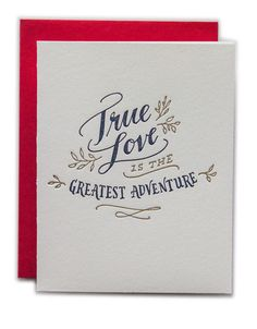 True Love Is The Greatest Adventure Card – Paper Luxe