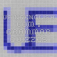 UsingEnglish.com : Grammar quizzes
