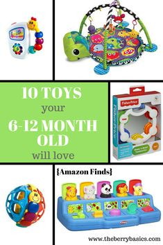 10 Toys Your 6 12 Month Old Will Love