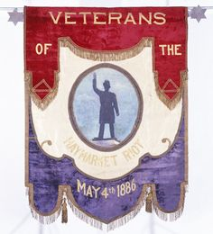 Parade banner of Veterans of the Haymarket Riot Chicago (Ill.). Police Dept. Veterans of the Haymarket Riot.  CREATED/PUBLISHED[ca. 1895]