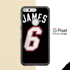 Lebron James 6 Shirt 2 Google Pixel Case