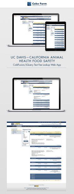 JavaScript UX programming for presentation of Lab Test database information Davis California, Cold Fusion, Veterinary Medicine, Food Safety, Pet Health, Programming, Lab, Presentation, School