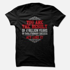 Limited Edition You Are The Result Shirt