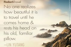 Travel Quote of the Week: On Returning Home