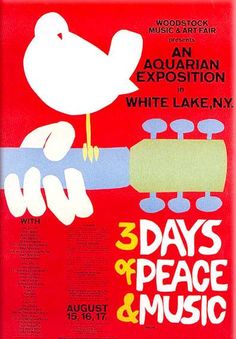 Woodstock Music & Art Fair, August 15-18, 1969. The iconic poster. Official website: www.woodstock.com