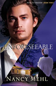 UNFORESEEABLE COVER - by Nancy Mehl