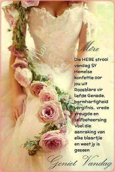 More onthou ons gee nooit moed op ni ook ni wanneer ons rondgestamp of mishandel word ni. Nee ons byt was, want God is die heeltyd by ons. Good Morning Messages, Good Morning Wishes, Good Morning Quotes, Special Words, Special Quotes, Quotes App, Qoutes, Inspirational Thoughts, Positive Thoughts