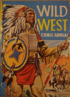 WILD WEST COMIC ANNUAL, via Flickr.