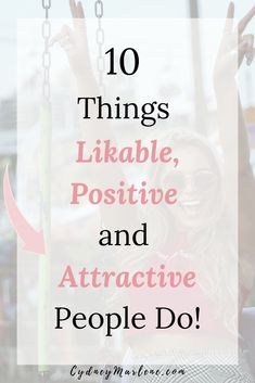 How to be likable tips in any situation! A positive and happy lifestyle begins with you and these are the 10 things that positive, likable, confident, and attractive people always do! Positive Attitude, Positive Feelings, Positive Mindset, Attitude Quotes, Life Advice, Relationship Advice, Building Self Confidence, Go For It, How To Stop Procrastinating