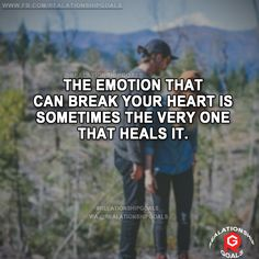 The emotion that can break your heart is sometimes the very one that heals it. #relation #relationshipgoals #relationship #lovequotes #love #heart #lovely #relationshipquotes
