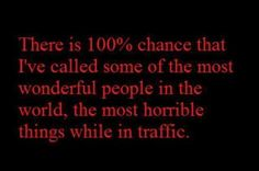 Road rage - funny quotes - http://jokideo.com/road-rage-funny-quotes/