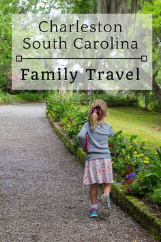 Charleston with Kids: The best activities for families in and around Charleston, South Carolina.