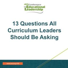 ASCD author Grant Wiggins gives a sneak peek into his upcoming Conference on Educational Leadership session. Wiggins shares questions all curriculum leaders should be asking before, during, and after curriculum writing.