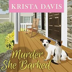 Murder, She Barked: Paws & Claws Mystery, Book 1