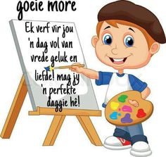 Good Morning Funny, Good Morning Quotes, Gods Love Quotes, Goeie More, Afrikaans Quotes, Special Quotes, Four Square, Smurfs, Projects To Try