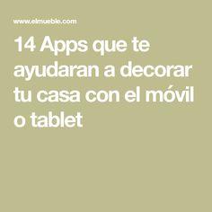 14 Apps que te ayudaran a decorar tu casa con el móvil o tablet