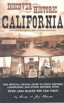 San Luis Obispo County Adult Winter Reading Program- California Reading List Discover historic California : a travel guide to over 1,800 places you can see