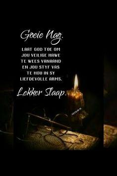 Evening Quotes, Goeie Nag, Sleep Tight, Afrikaans, Good Night, Poems, Bible, Gallery, Nighty Night