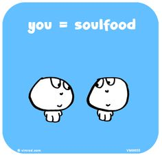 You = Soulfood