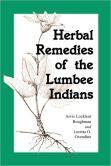 Herbal Remedies of the Lumbee Indians
