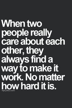 ♥ True... Even after every time we try to stay away we ALWAYS END UP BACK TOGETHER!!