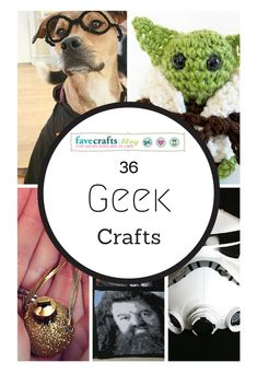 36 Crafts for Geeks and Nerds