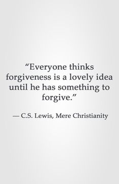 Ideas for quotes encouragement cs lewis Forgiveness Quotes, Faith Quotes, Bible Quotes, Words Quotes, Wise Words, Me Quotes, Sayings, People Quotes, Lyric Quotes